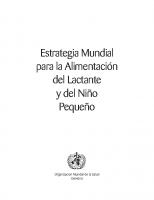 OMS. Estrategia Mundial para la Alimentación del lactante y del Niño pequeño. 2003