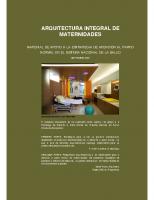 Arquitectura integral de Maternidades. Material de apoyo a la Estrategia de Atención al parto normal en el SNS. 2008
