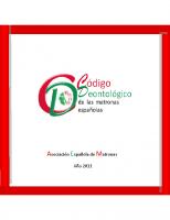 Asociación Española de las Matronas Españolas. Código deontológico de las matronas españolas. 2011