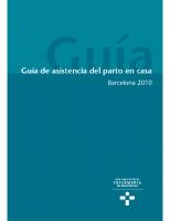 Colegio Oficial de Enfermería de Barcelona. Guía de asistencia del parto en casa. 2010