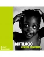 Generalitat de Catalunya. Departament de Salut. Mutilació genital femenina. Prevenció i atenció. 2006