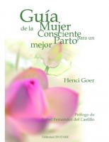 Guía de la mujer consciente para un parto mejor.HENCI GOER. Eitorial OB STARE