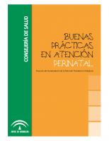 Junta de Andalucía. Consejería de Salud. Buenas prácticas en atención perinatal, proyecto de humanización de la atención perinatal en Andalucía. 2008