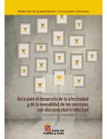 Junta de Castilla y León. Guía para el desarrollo de la afectividad y de la sexualidad de las personas con discapacidad intelectual. 2011