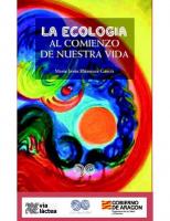 La ecología al comienzo de nuestra vida. Maria Jesus Blázquez  Garcia. Ediciones Tierra