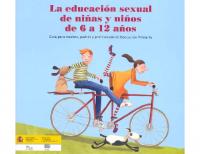 Ministerio de Educación y Ciencia. Ministerio de Trabajo y Asuntos Sociales. La educación sexual de niños y niñas de 6 a 12 años.