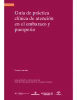 Ministerio de Sanidad, Servicios Sociales e Igualdad. Guía de Práctica Clínica de Atención al Embarazo y Puerperio. 2014