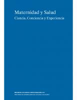 Ministerio de Sanidad, Servicios Sociales e Igualdad. Maternidad y Salud. Ciencia, Conciencia y Experiencia. 2012