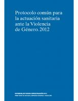 Ministerio de Sanidad, Servicios Sociales e Igualdad. Protocolo común para la actuación sanitaria ante la Violencia de Género. 2012