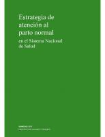 Ministerio de Sanidad y Consumo. Estrategia de atención al parto normal en el Sistema Nacional de Salud. 2007