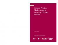 Ministerio de Sanidad y Política Social. Guía de práctica clínica sobre la atención al parto normal (resumida). 2010