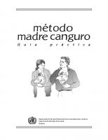 OMS. Método madre canguro. Guía práctica. Departamento de Salud Reproductiva e Investigaciones Conexas. 2004
