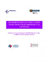 Suplementación con yodo y ácido fólico durante el embarazo y la lactancia. Resumen y recomendaciones del taller llevado a cabo en Bilbao el 30 de octubre de 2012