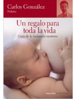 Un regalo para toda la vida. Carlos González. Editorial Temas de Hoy