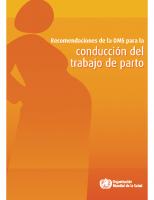 Recomendaciones conducción del trabajo de parto. OMS 2015