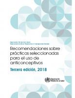 Recomendaciones sobre prácticas seleccionadas para el uso de anticonceptivos.2018