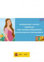 Información y pautas generales para mujeres embarazadas en situación de confinamiento. Ministerio de Sanidad